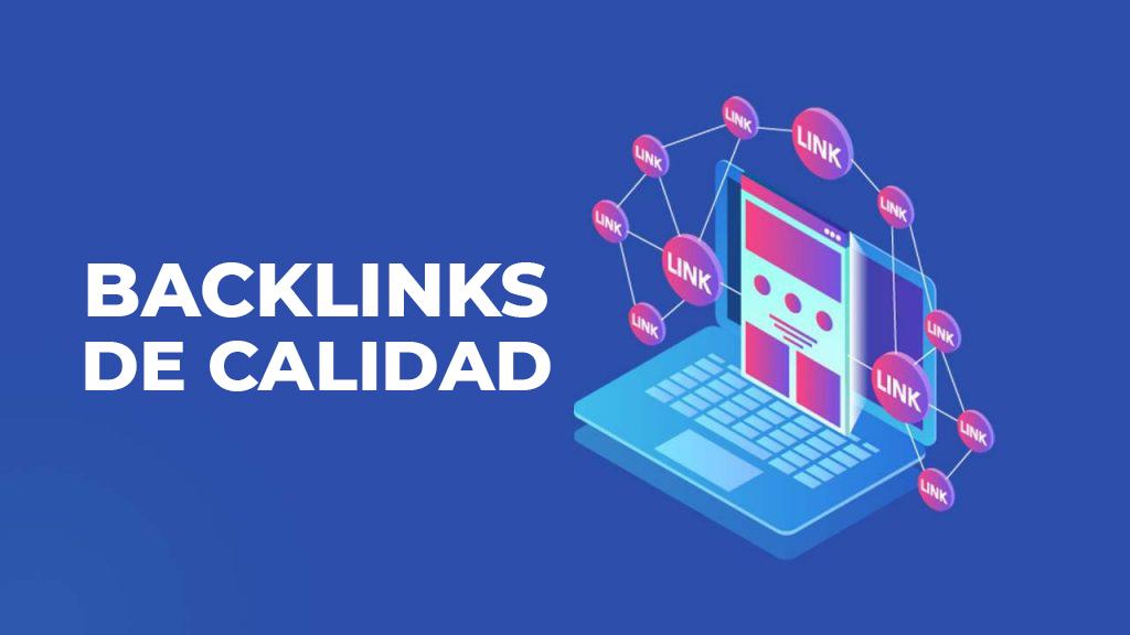 Por qué son importantes los Backlinks de calidad